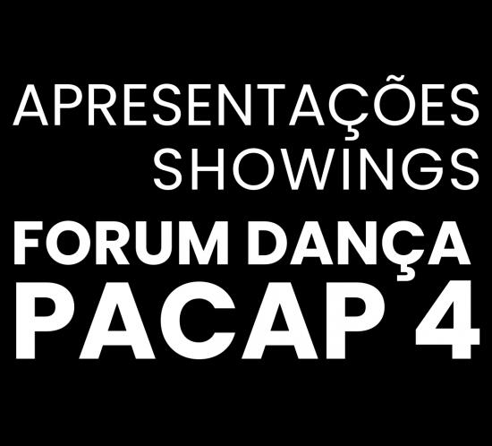 Forum Dança - Ciclo de Apresentações PACAP 4